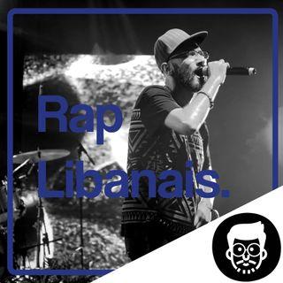 Le Rap Libanais, qu'est-ce que c'est ?