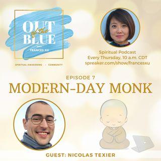 Episode #7 - Modern-Day Monk