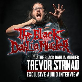 Interview with Trevor Strnad of THE BLACK DAHLIA MURDER