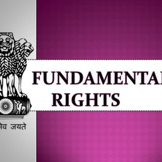 Fundamental Rights in India | UPSC CSE