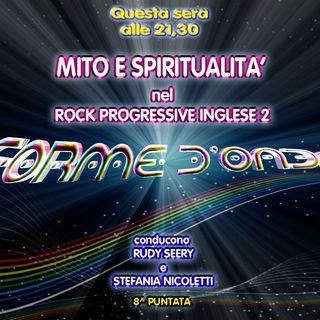 Forme d'Onda - Mito e Spiritualità nel Rock Progressive Inglese (parte 2) - 29-11-2018