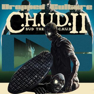 C.H.U.D. 2: Bud the CHUD (1989) - Droppin' Deuces: The Second Run