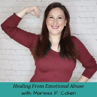 Healing From Emotional Abuse: Healing The Whole Family: with Orsika Julia