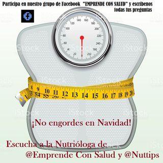 ¡No engordes en Navidad! ¡Ni nunca! Ve al nutriólogo.