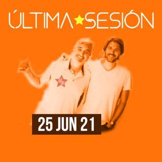 Última Sesión 25 de Junio 2021