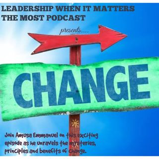 THE PRINCIPLES OF CHANGE -PART1