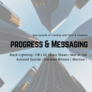 76: Progress & Messaging