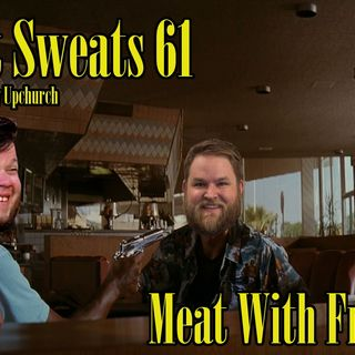 Episode 61- Meat With Friends