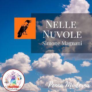 ✍ Nelle Nuvole di Simone Magnani  ✎ PENNA MODERNA ✐