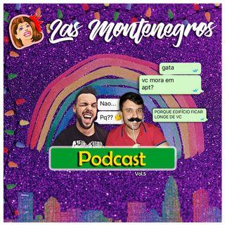 Las Montenegros Podcast VOL.5