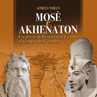 Akhenaten Moses and the Biblical patriarch Joseph - Ahmed Osman