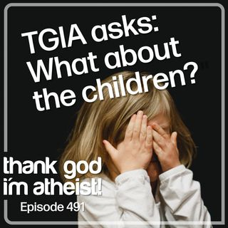 Think of the Children #491