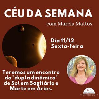 """Céu da Semana - Sexta, dia 11/12: Teremos um encontro da """"dupla dinâmica"""" de Sol em Sagitário e Marte em Áries."""