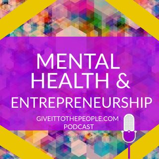 Mental Health & Entrepreneurship