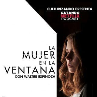 La mujer en la ventana • Catando Netflix • Series y Películas