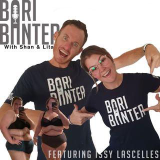 BARI BANTER #49 - Issy lascelles