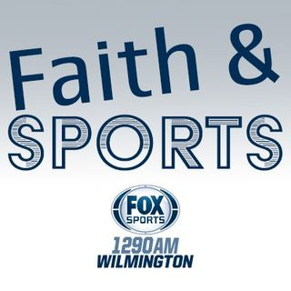Faith and Sports 4-28-19