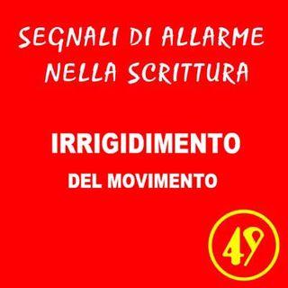 49 - Irrigidimento del movimento - Segnali di allarme nella scrittura - Ursula Avè - Lallemant