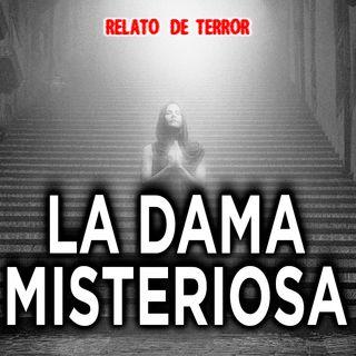 La dama misteriosa | Relato colonial de terror