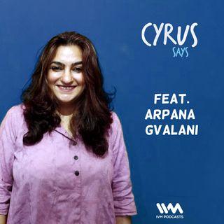 Ep. 244: Feat. Arpana Gvalani