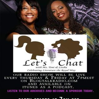 Let's Chat Live w Mz Toni and Lissha Al 'Profit' Bradley