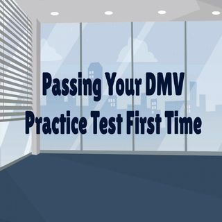 Passing Your DMV Practice Test First Time