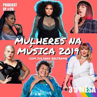 #29 - Mulheres na música 2019