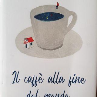 Il Caffè alla Fine Del Mondo Di John Strelecky: Capitolo 11