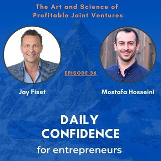 The Art and Science of Profitable Joint Ventures - episode 36