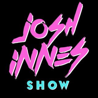 Josh Innes Show- Recovering From Opening Day Drinking