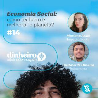 14- Economia Social: como ter lucro e melhorar o planeta?