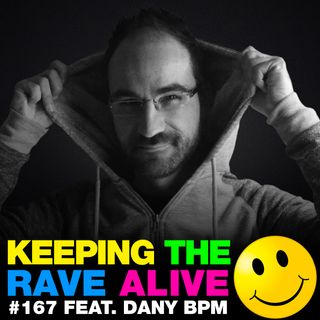 Episode 167: feat Dany BPM!