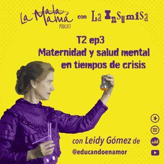T2E3 Maternidad y salud mental en tiempos de crisis