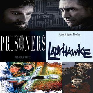 Week 127: (Prisoners (2013), Ladyhawke (1985))
