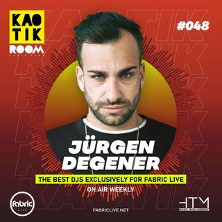 JURGEN DEGENER - KAOTIK ROOM EP. 048