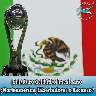 El Futuro de la Liga MX