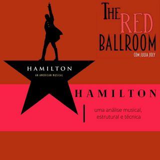 Hamilton: Análise musical, técnica e estrutural