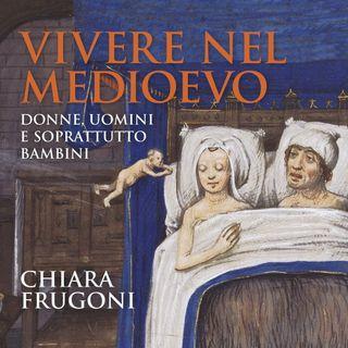 """Chiara Frugoni """"Vivere nel Medioevo"""""""