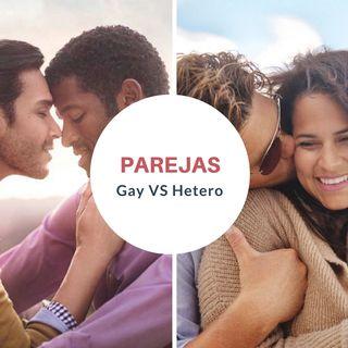 Parejas Gays VS Hétero