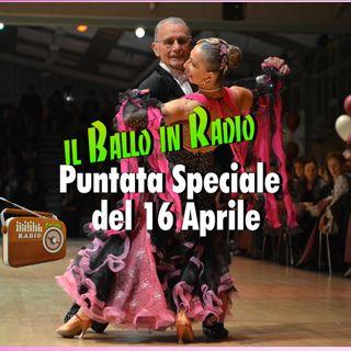 Il ballo in radio - Speciale del 16 Aprile