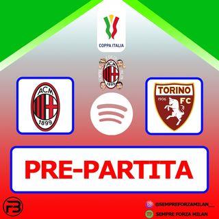 PRE PARTITA COPPA ITALIA | MILAN-TORINO