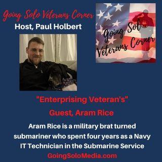 Enterprising Veterans  Guest, Aram Rice
