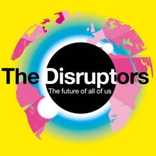 The Disruptors - Patron Only