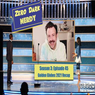 S3E45: Golden Globes 2021 Recap