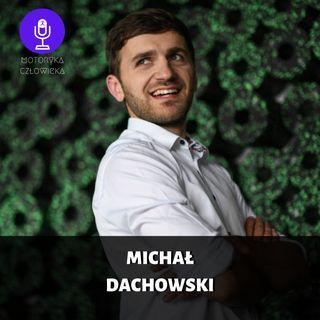15. Michał Dachowski - fizjoterapia i biznes