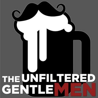 Batch1: The Unfiltered Gentlemen Have Arrived