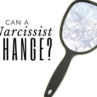 Can a Narcissist Change?