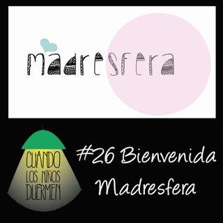 T03 E004 Bienvenida Madresfera