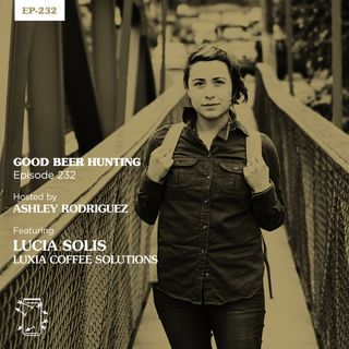 EP-232 Lucia Solis of Luxia Coffee Solutions