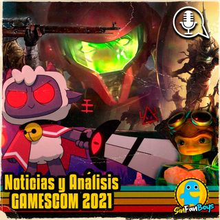SinFanBoys Cap12-Gamescom 2021